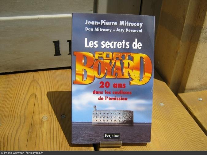 Livre-découverte - Les secrets de Fort Boyard de J-P. Mitrecey (2009)