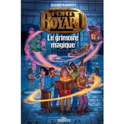 Fort Boyard, le grimoire magique (Les Livres du Dragons d'or)