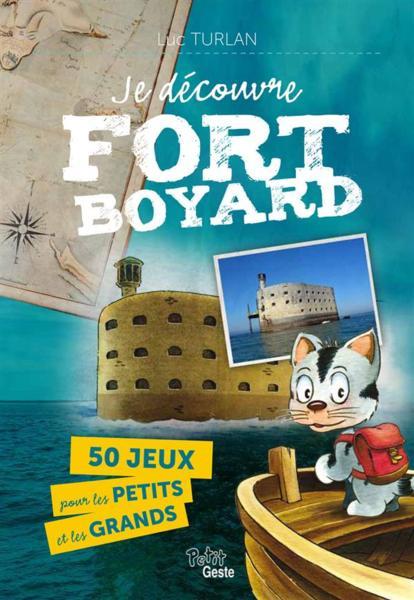 Fort boyard produit derive 2014 couverture je decouvre fort boyard